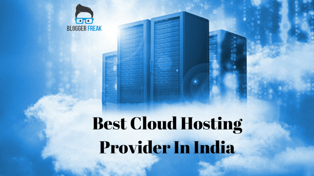 Best Cloud Hosting Provider In India