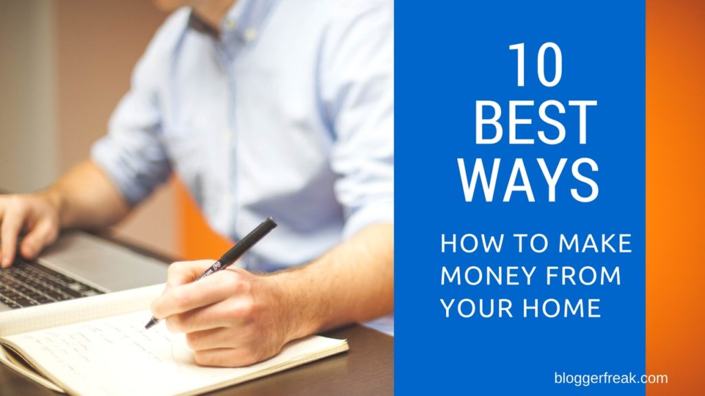 Best Ways to Make Money from Home