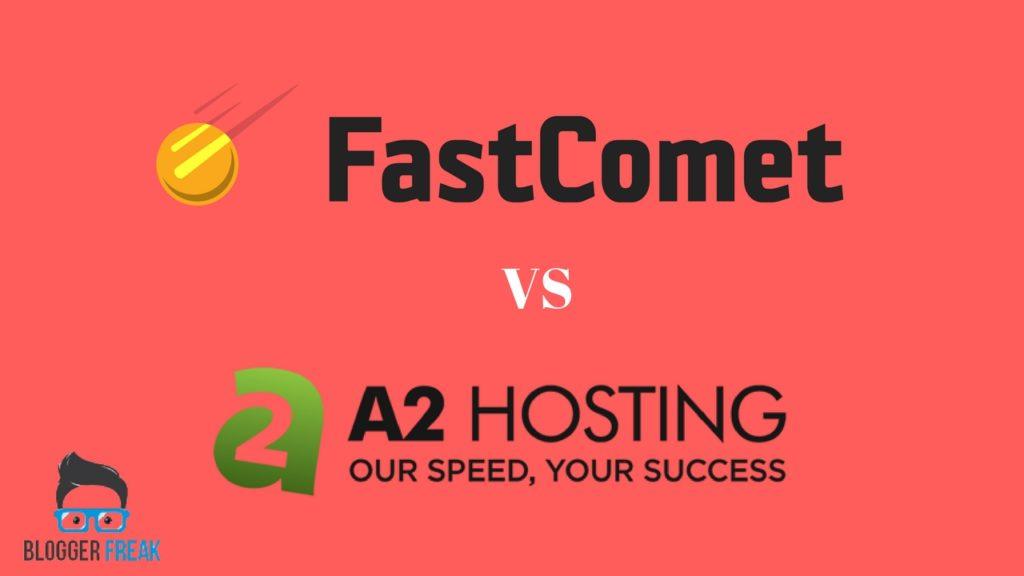 Fastcomet vs A2hosting