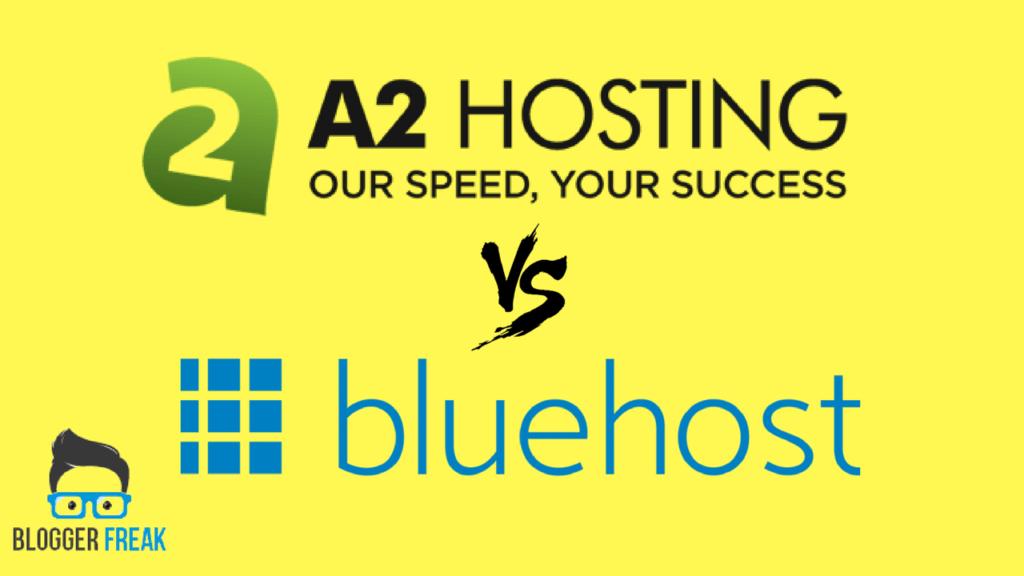 A2hosting vs Bluehost