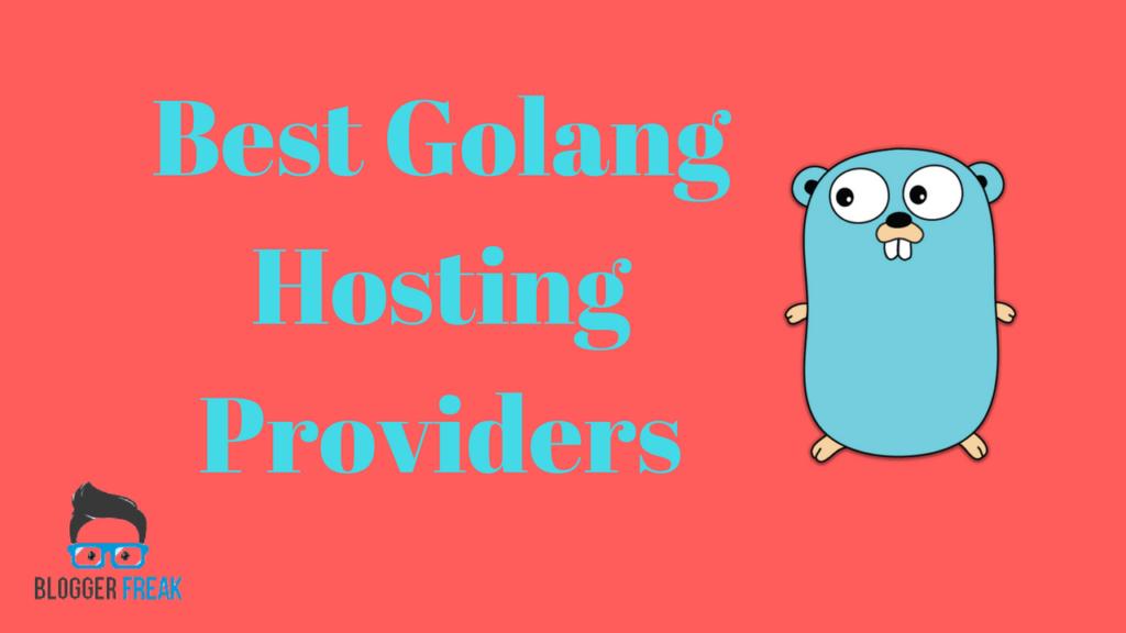 Best Golang Hosting