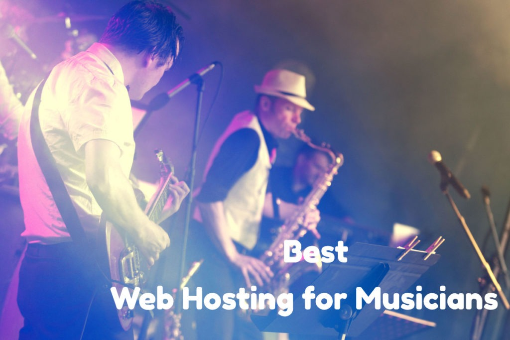 Best Web Hosting for Musicians