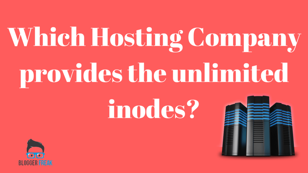Best Hosting with unlimited Inodes