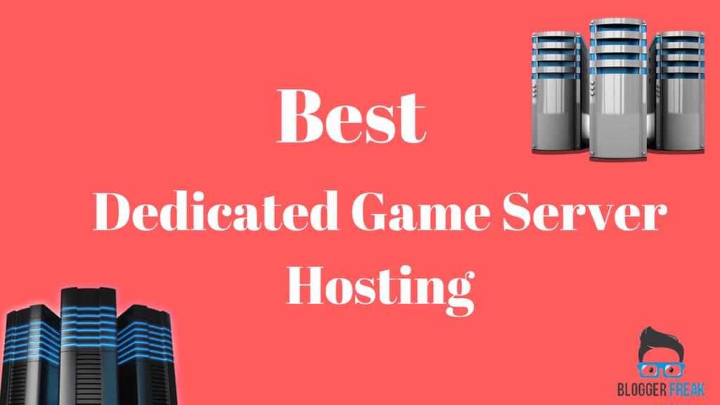 Best Dedicated Game Server Hosting
