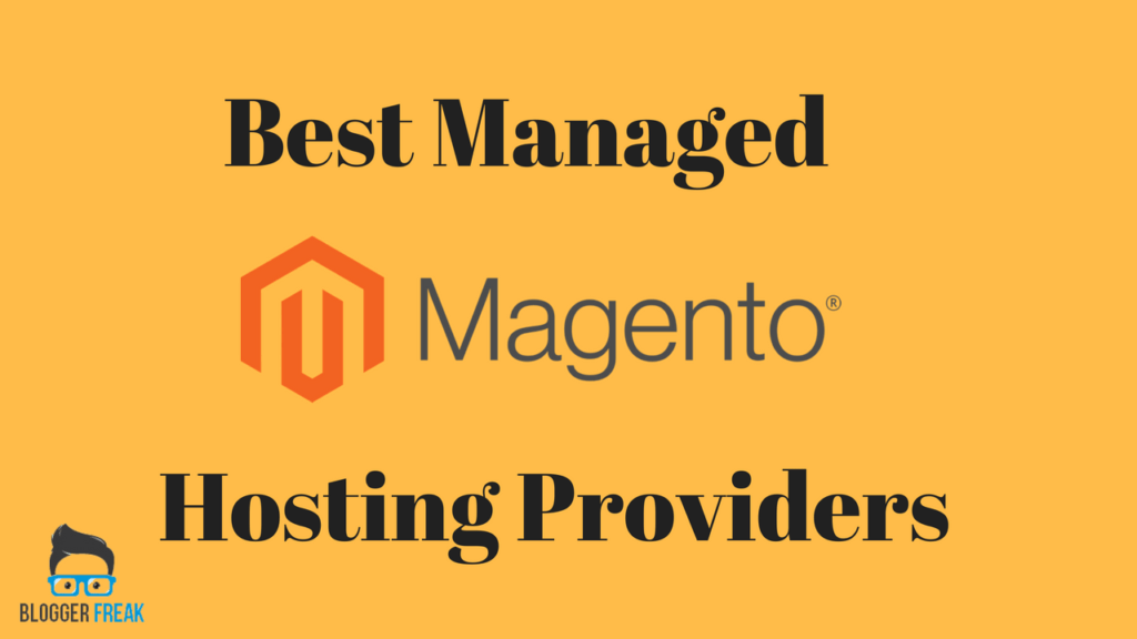 Best Managed Magento Hosting