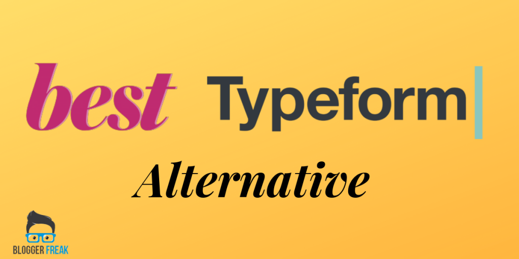 Best Typeform Alternative