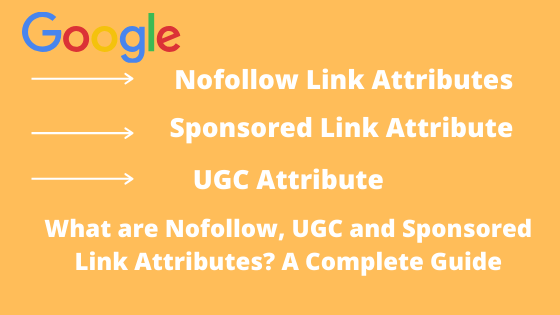 What are Nofollow, UGC and Sponsored Link Attributes