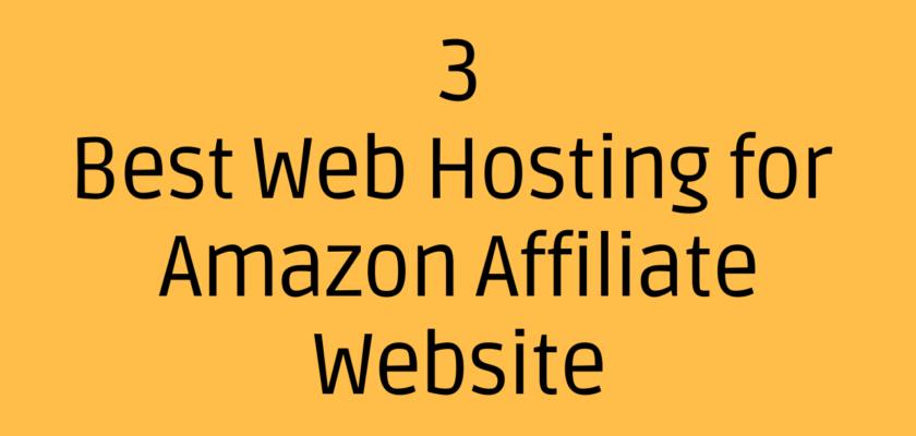 Best Web Hosting for Amazon Affiliate Website