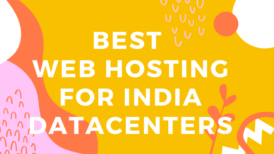 Web Hosting with India Datacenters