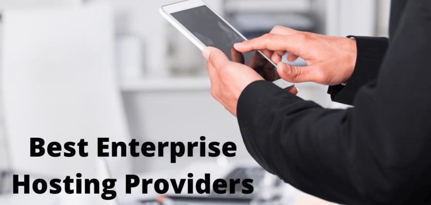 Best Enterprise Hosting Providers