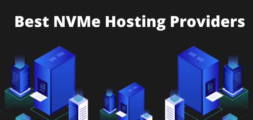 Best NVMe Hosting Providers